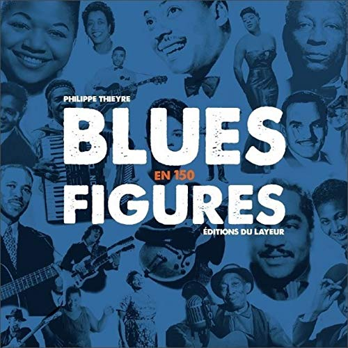 Blues en 150 figures